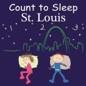 Count To Sleep St. Louis [Board book]