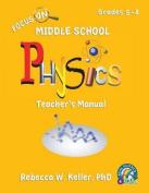 Focus on Middle School Physics Teacher's Manual