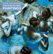 2015 World's Best Paintings Calendar