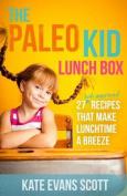 The Paleo Kid Lunch Box