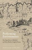 Performing Environments
