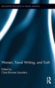Women, Travel Writing, and Truth