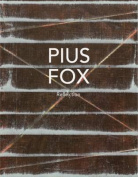 Pius Fox: Reflection
