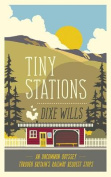 Tiny Stations an Uncommon Odyssey Around Britain's Railway Request Stops