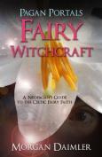 Pagan Portals - Fairy Witchcraft
