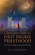 A Dedicant's Guide to First Degree Priesthood