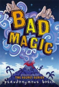 Bad Magic (Bad Books)