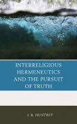 Interreligious Hermeneutics and the Pursuit of Truth