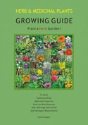 Herb and Medicinal Plants Growing Guide