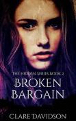 Broken Bargain (Hidden