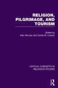Religion, Pilgrimage, and Tourism