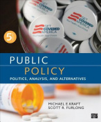 Public Policy; Politics, Analysis, and Alternatives