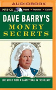 Dave Barry's Money Secrets [Audio]