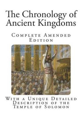 The Chronology of Ancient Kingdoms by Sir Isaac Newton.