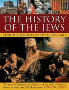 The History of the Jews from the Ancients to the Middle Ages