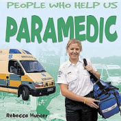 Paramedic (People Who Help Us)