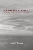 Sorrows of a Century