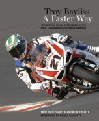 Troy Bayliss: A Faster Way