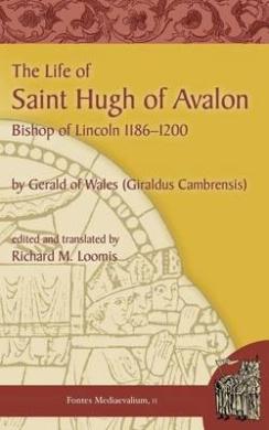 The Life of Saint Hugh of Avalon (Fontes Mediaevalium)