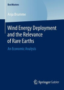 Wind Energy Deployment and the Relevance of Rare Earths