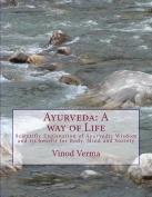 Ayurveda: A Way of Life