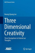 Three Dimensional Creativity
