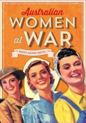 Australian Women at War
