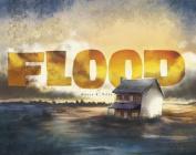 Flood (Fiction Picture Books)