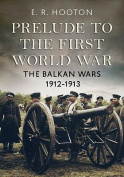 Prelude to the First World War
