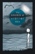 The Known and Unknown Sea