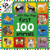 First 100 Animals Lift-The-Flap (First 100) [Board book]