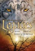 Bonds of Blood & Spirit  : Legacies