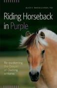 Riding Horseback in Purple