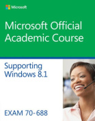 70-688 Supporting Windows 8.1