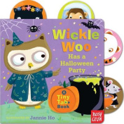 Wickle Woo Has a Halloween Party (Tiny Tab Books) [Board book]