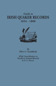 Guide to Irish Quaker Records, 1654-1860; With Contribution on Northern Ireland Records, by B.G. Hutton