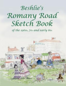 Beshlie's Romany Road Sketch Book