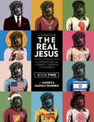 A Search for the Real Jesus, Book 2