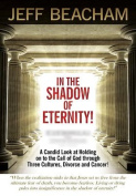 In the Shadow of Eternity