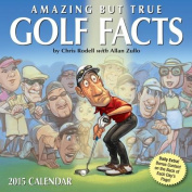 Amazing but True Golf Facts 2015 Day-to-Day Box