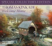 Thomas Kinkade Welcome Home 2015 Calendar with Scripture