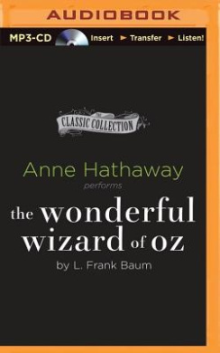 The Wonderful Wizard of Oz (Classic Collection (Brilliance Audio))