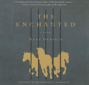 The Enchanted [Audio]