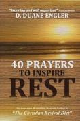 40 Prayers to Inspire Rest