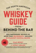 The North American Whiskey Guide