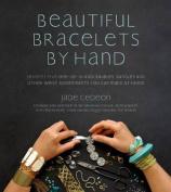 Beautiful Bracelets by Hand