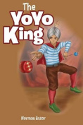 The Yoyo King: Second Edition