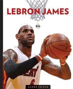 Lebron James (Big Time)