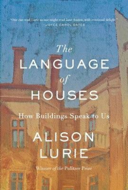 The Language of Houses: How Buildings Speak to Us