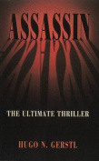 Assassin - The Ultimate Thriller